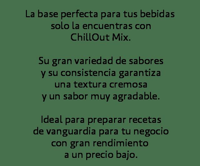 Descripción ChillOut Mix Bases para bebidas