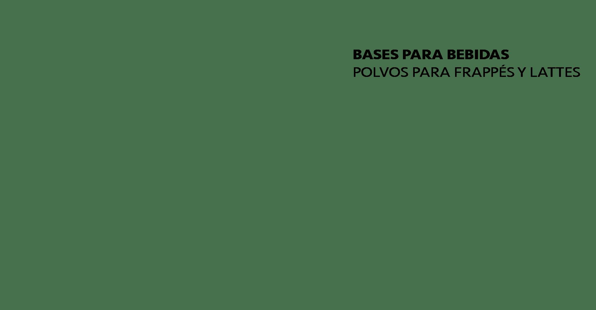 Bases para bebidas Polvos para Frappes Bases Neutras Polvos para Lattes Titulo