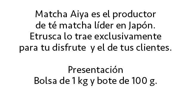 Té Matcha Aiya Descripcion