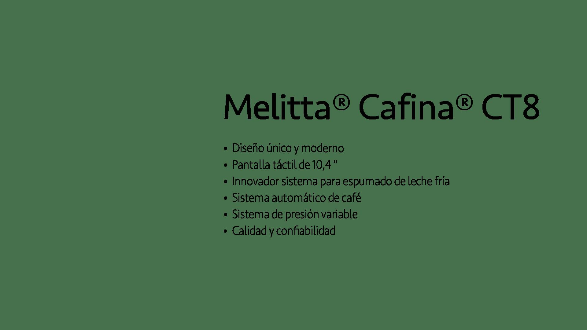 Máquinas de espresso súper automáticas Melitta CT8 Titulo