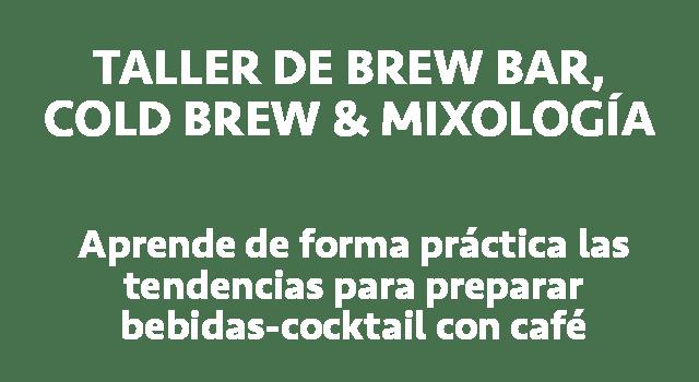 X:\FOTOS\SITIO WEB ETRUSCA\Taller de brew bar cold brew & mixologia