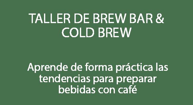 Taller de brew bar & cold brew