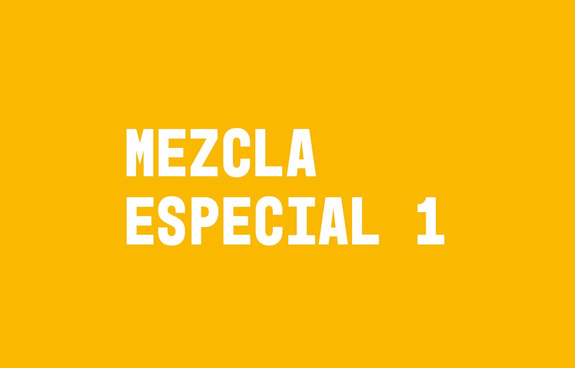 Mezcla especial #1