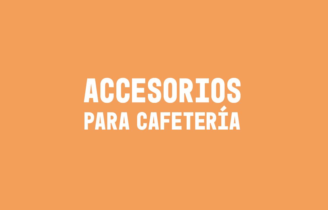 Accesorios para cafeterías
