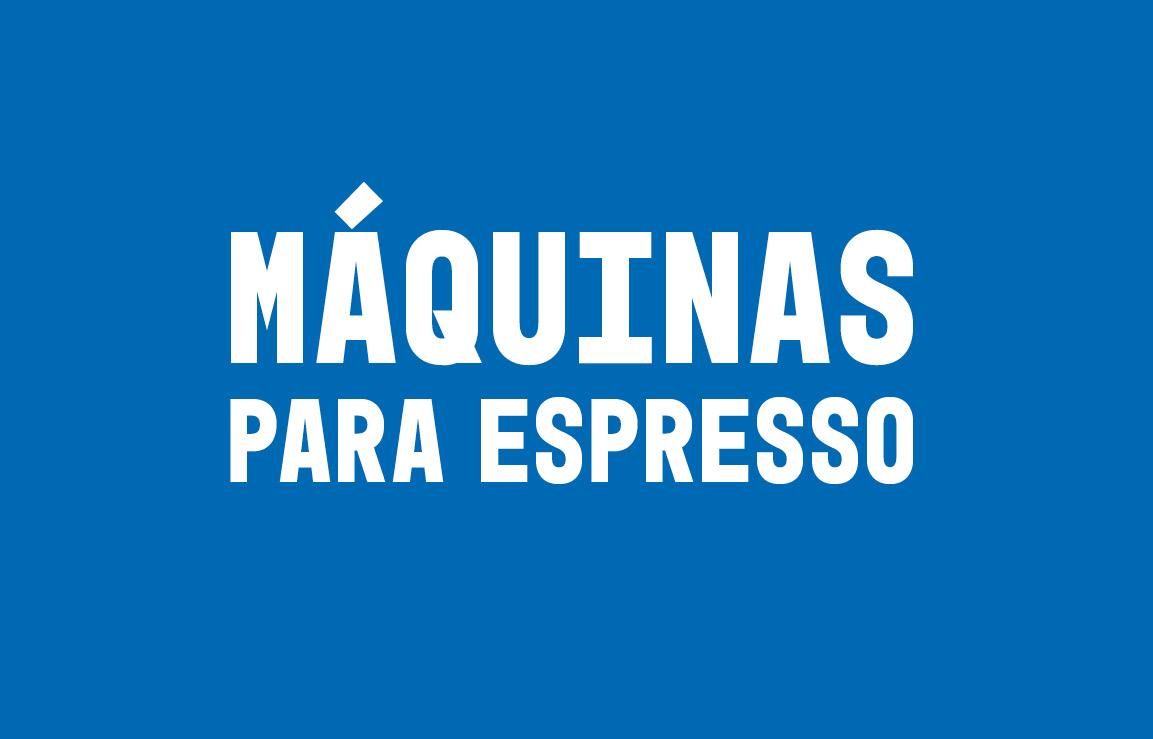 Máquinas para espresso